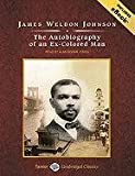 The Autobiography of an Ex-Colored Man (Tantor Unabridged Classics)