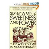 img - for Sweetness and Power Publisher: Penguin book / textbook / text book