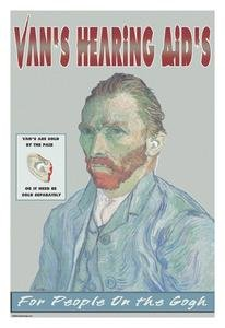 12 X 18 Stretched Canvas Poster Van's Hearing Aids: For People on the Gogh