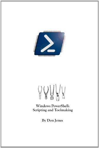 Windows Powershell Scripting And Toolmaking