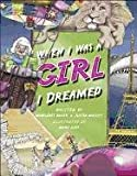 img - for When I Was A Girl I Dreamed book / textbook / text book