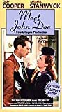 Meet John Doe: A Frank Capra Production: A Classic Story For Our Time: Colorized