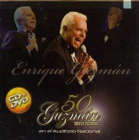 50 ANIVERSARIO EN EL AUDITORIO NACIONAL (CD + DVD) by Enrique Guzman