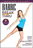 Barre Break Thru - Jennifer Galardi DVD 2013 - Region 0 Worldwide