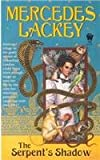 The Serpent's Shadow (Elemental Masters) (075691891X) by Lackey, Mercedes
