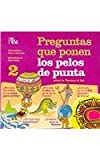 img - for Preguntas que ponen los pelos de punta 2/ Questions That Make Your Hair Stand Up Ed 2: Sobre La Tierra Y El Sol / About The Earth and the Sun ... Make You Hair Stand Up) (Spanish Edition) book / textbook / text book