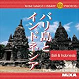 MIXA IMAGE LIBRARY Vol.347 バリ島とインドネシア