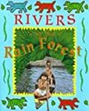 Rivers in the Rain Forest (Deep in the Rain Forest) (0613165535) by Pirotta, Saviour