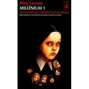 Millénium, Tome 1 : Les hommes qui n'aimaient pas les femmes - Stieg Larsson