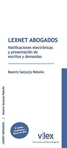 LEXNET ABOGADOS: Notifcaciones electrónicas y presentación de escritos y demandas