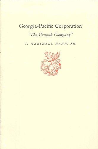 georgia-pacific-corporation-the-growth-company-t-marshall-hahn-jr
