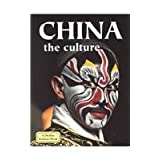 China: The Culture (Lands, Peoples, and Cultures)