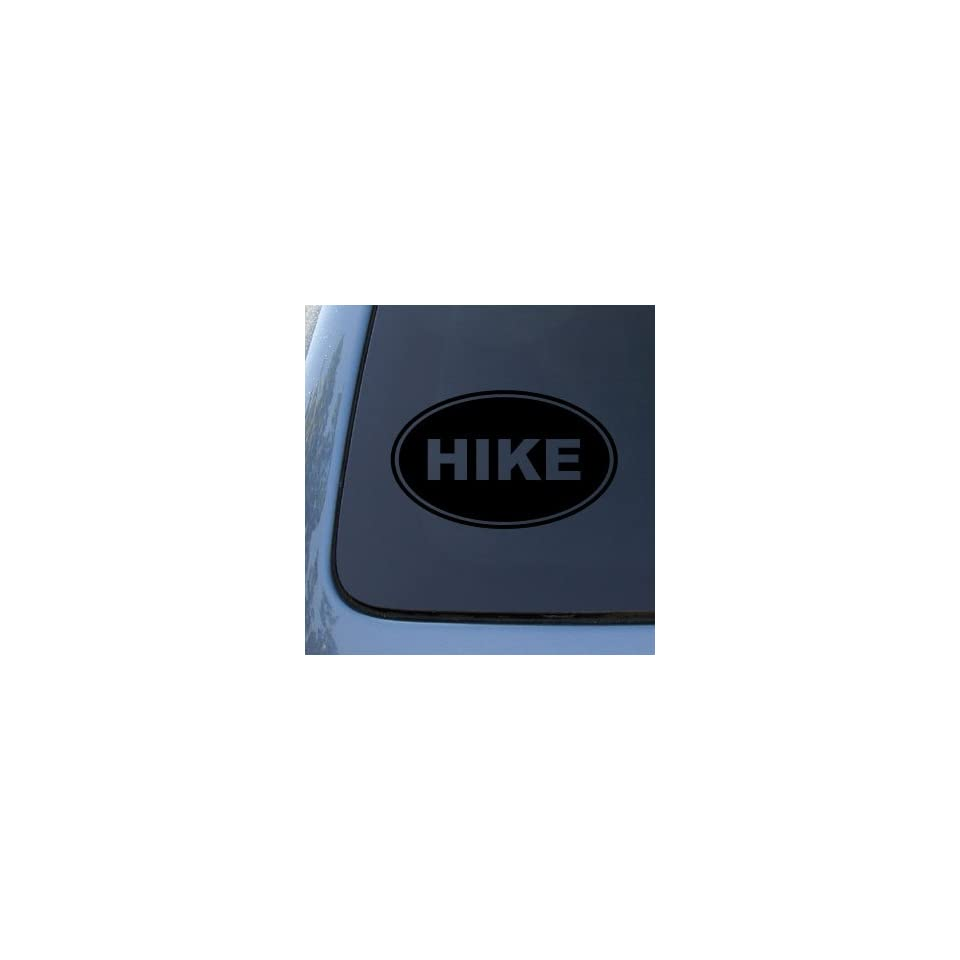 HIKE EURO OVAL   Hiking   Vinyl Car Decal Sticker #1715  Vinyl Color Black