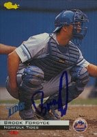 Brook Fordyce Norfolk Tides - Mets Affiliate 1994 Classic Autographed Hand Signed... by Hall of Fame Memorabilia
