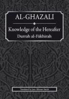 Al-ghazali : Knowledge of the Hereafter…