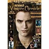 "Icons Vampire Chronicles Twilight mit 6 Postern + 4 Postkarten, allen Infos zu ""Twilight: New Moon - Biss zur Mittagsstunde"", Interview mit Robert Pattinson u. v. m.von ""Sonic Seducer"""