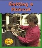 Getting a Haircut (First Time)