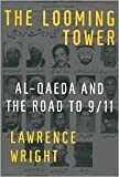 The Looming Tower 1st (first) edition Text Only