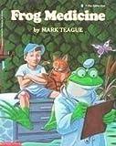 Frog Medicine (0590441779) by Teague, Mark