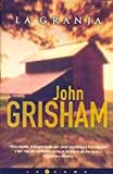 La Granja / a Painted House (8466602690) by Grisham, John