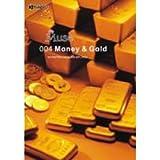 ミューズ Vol.4 金銭と金塊