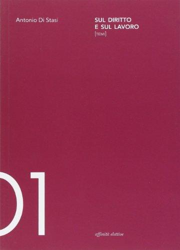 Sul diritto e sul lavoro PDF