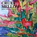 Crue-L Mellow Compiled by Hiroshi Fujiwara and Kenji Takimi