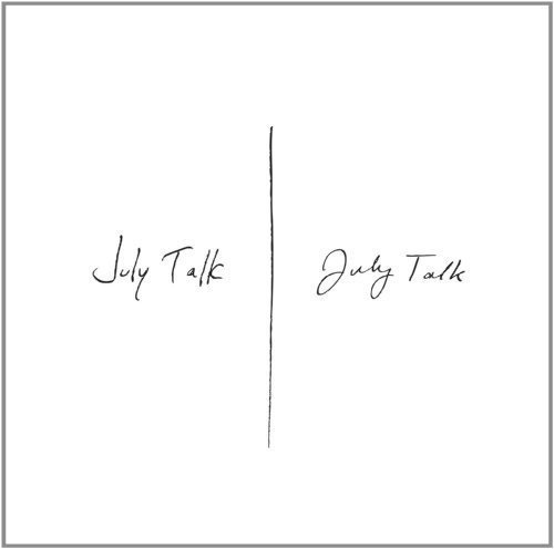 JULY TALK - JULY TALK (VINYL) (CAN)