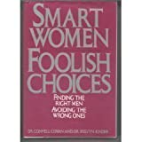 img - for Smart Women Foolish Choices book / textbook / text book
