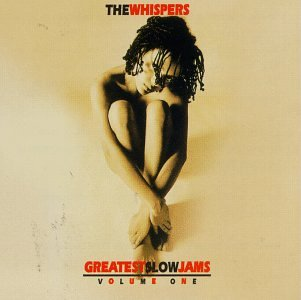 The Whispers - Greatest Slow Jams, Volume 1 - Zortam Music