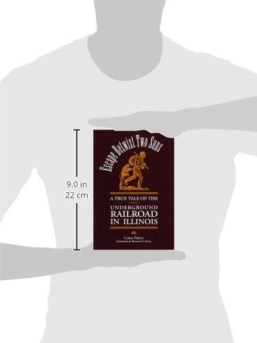 Escape Betwixt Two Suns: A True Tale of the Underground Railroads in Illinois: A True Tale of the Underground Railroad in Illinois (Shawnee Books)