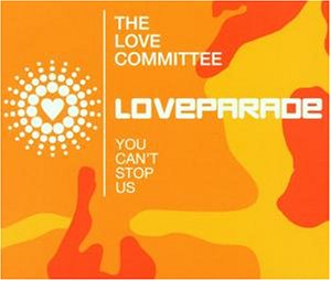 The Love Committee - Dr. Motte & Westbam Presents: Love Parade 2001 - Zortam Music
