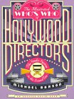 The Illustrated Who's Who of Hollywood Directors: The Sound Era