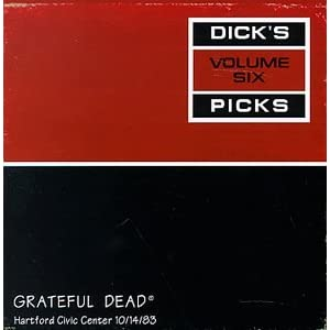 Grateful Dead - Dick's Picks, Vol. 6: Hartford Civic Center, Hartford, CT 10