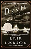 The Devil in the White City Publisher: Vintage
