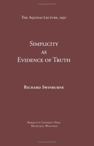 Simplicity As Evidence of Truth Aquinas Lecture087477375X