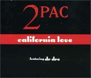 2pac - California Love - Zortam Music