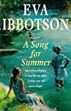 A Song for Summer (009925686X) by EVA IBBOTSON