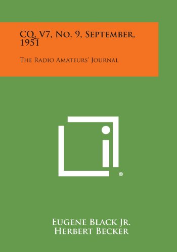 CQ, V7, No. 9, September, 1951: The Radio Amateurs' Journal