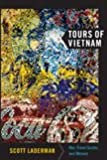 Tours of Vietnam: War, Travel Guides, and Memory (American Encounters/Global Interactions)