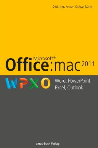 Microsoft Office:Mac2011: Word, Powerpoint, Excel, Outlook (German Edition)