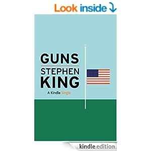 Amazon.com: Guns (Kindle Single) eBook: Stephen King: Kindle Store