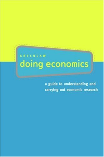 Doing Economics: A Guide to Understanding and Carrying...