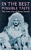 In the Best Possible Taste: Crazy Life of Kenny Everett
