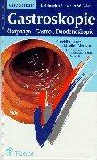 Checklisten der aktuellen Medizin, Checkliste Gastroskopie