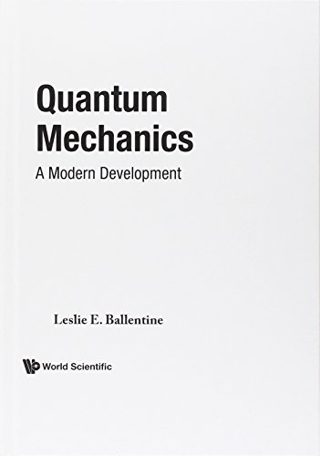 Quantum Mechanics: A Modern Development