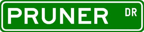 PRUNER Street Sign ~ Personalized Family Lastname Sign ~ Gameroom, Basement, Garage Sign ** ALUMINUM