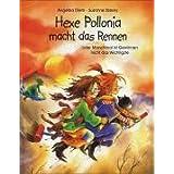"""Hexe Pollonia macht das Rennen: Oder manchmal ist Gewinnen nicht das Wichtigstevon """"Angelika Diem"""""""