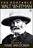 The Portable Walt Whitman: Revised Edition (The Viking Portable Library) (0140150781) by Whitman, Walt