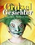 Gruselgesichter und andere tolle Schm...